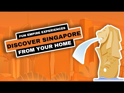 Virtual Travel Experience - Icons Of Singapore by The Fun Empire